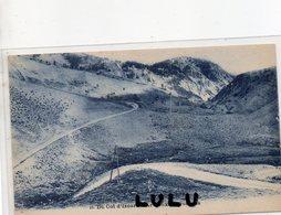 DEPT 05 : édit. Pap. Vve Francou Briançon N° 46 : Le Col D Yzoard A Arvieux En Queyras ; Tampon Du Col Au Dos - Zonder Classificatie