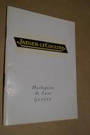 RARE Ancien Catalogue Jaeger-LeCoultre,horlogerie De Luxe,Genève 1960,complet 32 Pages,16,5 Cm./12,5 Cm. - Watches: Old