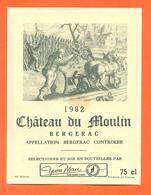 étiquette De Vin De Bergerac Chateau Du Moulin 1982 Yvon Mau à Gironde Sur Dropt - 75 Cl - Bergerac