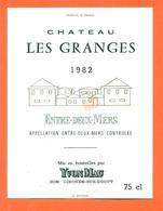 étiquette De Vin Entre Deux Mers Chateau Les Granges 1982 Yvon Mau à Gironde Sur Dropt - 75 Cl - Bergerac