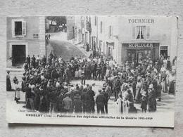 Cpa 39 ORGELET Publication Des Dépêches Officielles De La Guerre 1914/1919 - Orgelet
