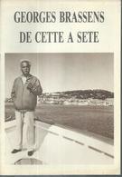 """"""" GEORGES BRASSENS - DE CETTE A SETE   """" 24 Pages  édition F.R.P.  1984 - Musik"""