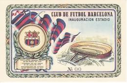 ENTRADA INAUGURACION DEL ESTADIO DEL CLUB DE FUTBOL BARCELONA Nº00 - Calcio