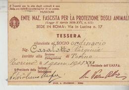 1943 ENTE NAZ FASCISTA PROTEZIONE Degli ANIMALI Tessera Riconoscimento Rilasciata A Torino  Con Bollino ENFPA  F/p - Marcophilie