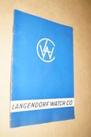 RARE Ancien Catalogue D'Horlogerie,Langendorf Watch Suisse,N° 47,complet 28 Pages,21 Cm. Sur 14,5 Cm. - Joyas & Relojería