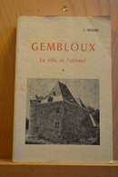 Gembloux. La Ville Et L'abbaye. J. Toussaint. - Culture