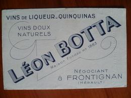 Buvard   Vins De Liqueur Quinquinas  Vins Doux Naturels LEON-BOTTA Négociant A FRONTIGNAN - Buvards, Protège-cahiers Illustrés