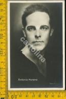 Personaggio Attore Attrice Musica Teatro Cinema Antonio Moreno - Artisti