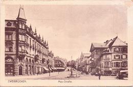 ALTE AK   ZWEIBRÜCKEN / Rnldpf.  - Max Strasse -  Gelaufen 1921 Mit Franz. Besatzungspost - Zweibruecken