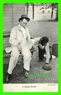 HUMOUR, COMICS - A CHEAP SMOKE - TRAVEL IN 1908 -  W. G. MACFARLANE - - Humour
