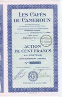 Action De Cent Francs LES CAFES DU CAMEROUN à DOUALA - Me DECLOUX - PARIS - 1929 - Agriculture