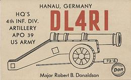 120866 CARTE QSL RADIO AMATEUR DL4RI ALLEMAGNE GERMANY DEUTSCHLAND HANAU EN 1954 US ARMY 4TH INF DIV ARTILLERY 2 SCANS - Radio Amatoriale
