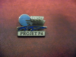 PIN'S CHINON (37) - AVOINE  - PROJET CENTRALE NUCLEAIRE P4  @ 25 Mm X 17 Mm - Villes