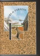 SAVEURS DE PARADIS LES ROUTES DES EPICES - Libros, Revistas, Cómics