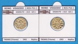 REINO VISIGODO (415-711) SISEBUTO (612-621) TREMIS(Triente) Oro-Réplica   DL-11.765 - Monedas Falsas