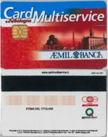 CARD MULTISERVICE AEMIL BANCA (A33.6 - Altre Collezioni