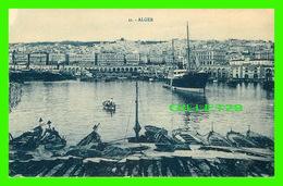 ALGER, ALGÉRIE - VUE DE LA VILLE ET DU PORT - COLLECTION IDÉALE P. S. - ÉCRITE - - Alger