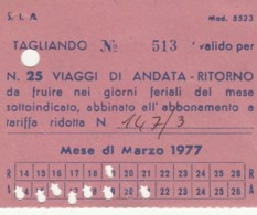 ABBONAMENTO MENSILE MARZO 77 SIA (BX174 - Abonnements Hebdomadaires & Mensuels