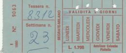 ABBONAMENTO SETTIMANALE PIOLTELLO (BX176 - Abbonamenti