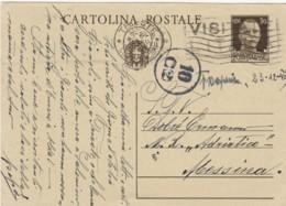 INTERO POSTALE 1940 CENT.30 TIMBRO TRIESTE VISITATE LITALIA (LY166 - 1900-44 Vittorio Emanuele III