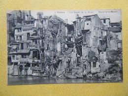 VERDUN. Les Ruines De La Guerre 1914-1918. Les Bords De La Meuse. - Verdun