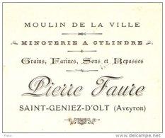 FAURE   Moulin De La Ville  Saint GENIEZ D'OLT  (12)   1907  Grains Farines                 Mill, Mühlen, Mulino - Wissels