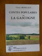 CONTES POPULAIRES De La GASCOGNE - Midi-Pyrénées