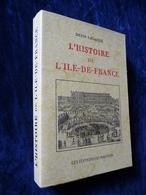 L'HISTOIRE De L'ILE-DE-FRANCE (Exemplaire N°) - Ile-de-France