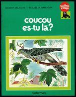 """"""" COUCOU ES-TU LA ? """", De G. DELAHAYE & E. IVANOVSKY - Collection Ballon Rouge - CASTERMAN. - Livres, BD, Revues"""