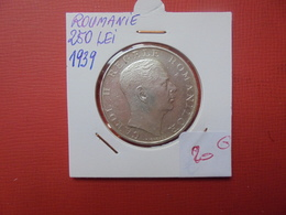 ROUMANIE 250 LEI 1939 ARGENT - Romania