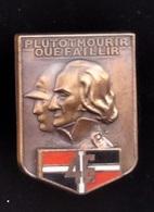 IC51 Broche Insigne Armee Terre 46e RI Régiment D'infanterie Plutot Mourir Que Faillir Signé ARTHUS BERTRAND - Hueste