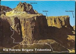 VIA FERRATA BRIGATA TRIDENTINA - FOTO GHEDINA - NUOVA - Alpinisme
