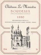 *** ETIQUETTES  ***- Appellation BORDEAUX  Château Du Ministre 1990 - Bordeaux