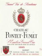 *** ETIQUETTES  ***- Appellation BORDEAUX  SAINT EMILION Grand  Cru PONTET FUMET - 1985 - Bordeaux