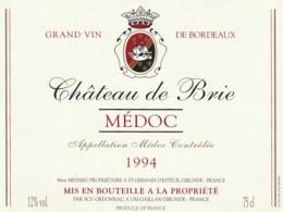 *** ETIQUETTES  ***- Appellation BORDEAUX MEDOC Château De Brie 1994 - Bordeaux