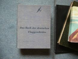 Aviation Aeronautique Avion  Peter Supf  Das Buch Der Deutschen Fluggeschichte - Livres, BD, Revues
