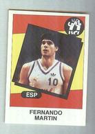 FERNANDO MARTIN.... ESPANA.....PALLACANESTRO..VOLLEY BALL - Trading Cards