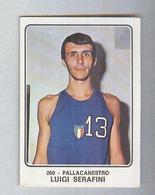LUIGI SERAFINI.....ITALIA.....PALLACANESTRO..VOLLEY BALL - Trading Cards