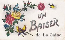 UN BAISER DE LA CAINE (petite Commune )    ACHAT IMMEDIAT - Autres Communes