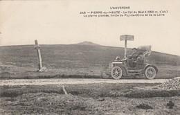 42 - PIERRE SUR HAUTE - Le Col Du Béal La Pierre Plantée, Limite Du Puy De Dôme Et De La Loire - Autres Communes