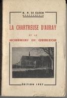 LA CHARTREUSE D'AURAY Et Le MONUMENT De QUIBERON - R.P.LE CLECH - 1957 - 192 Pages - Bretagne