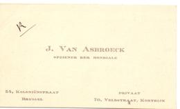 Visitekaartje - Carte Visite - Opziener Der Mondiale - J. Van Asbroeck - Kortrijk - Cartes De Visite