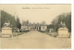 Carte Postale Ancienne Gros Bois - Château Du Prince De Wagram - Autres Communes