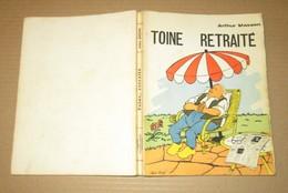 Arthur Masson Toine Culot Toine Retraité EO 1966 Trignolles Bon État - Livres, BD, Revues