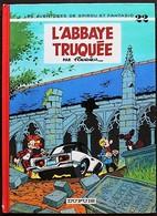 BD SPIROU - 22 - L'abbaye Truquée - Rééd. 1983 - Spirou Et Fantasio