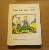 Arthur Masson Toine Culot Obèse Ardennais 1940 Trignolles Bon État - Livres, BD, Revues