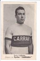 Lot 2 Photos Emile CARRARA-Champion Cycliste1945 1947-1948-1951(cachet Commercial, Cycles Et Motos GENNEVILLIERS -92 - Cyclisme