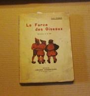 Arthur Masson (Auteur Toine Culot) La Farce Des Oiseaux 1941 Trignolles Bon État - Livres, BD, Revues