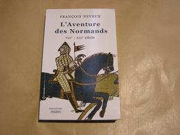 L'AVENTURE DES NORMANDS Histoire Invasion Vikings France Normandie Scandinavie Neustrie Viking Angleterre - Histoire