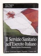 Militaria - Il Servizio Sanitario Nell'Esercito Italiano - CRI - Mostra 1987 - Documenti